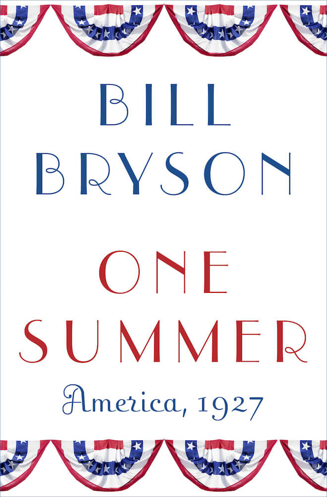 One Summer by Bill Bryson Book Review
