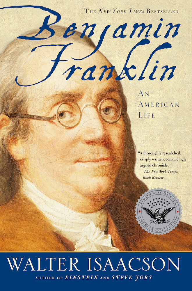 Benjamin Franklin: An American Life by Walter Isaacson Book Review