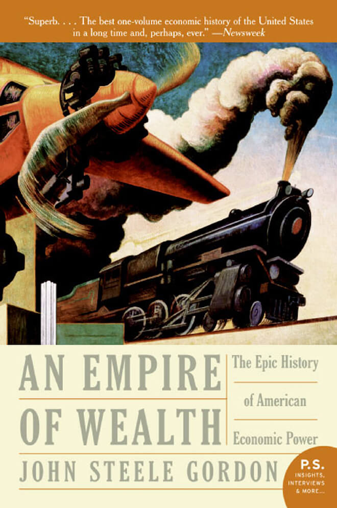 Empire of Wealth by John Steele Gordon Book Review