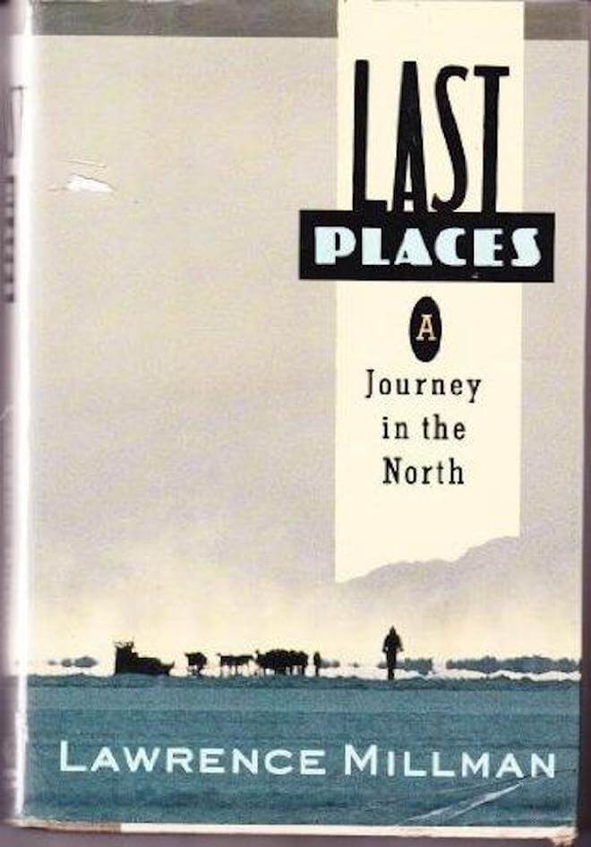 Last Places by Lawrence Millman Book Review