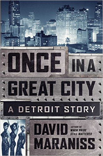 Once A Great City by David Maraniss