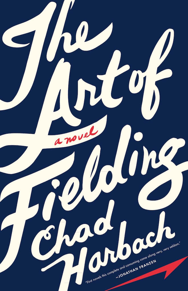 Art of Fielding by Chad Harbach Book Review
