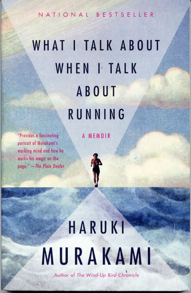 What I Talk About When I Talk About Running by Haruki Murakami Book Review