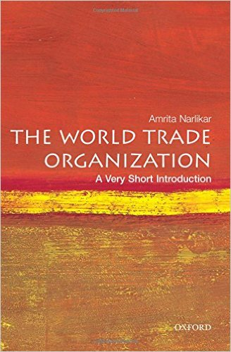 The World Trade Organization- A Very Short Introduction