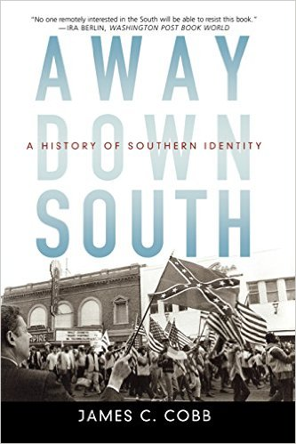 Away Down South- A History of Southern Identity