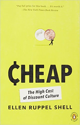 Cheap- The High Cost of Discount Culture