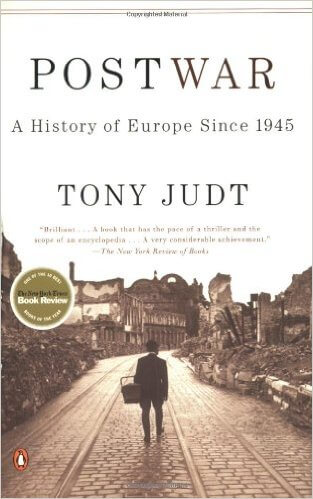 Postwar- A History of Europe Since 1945