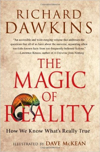 The Magic of Reality- How We Know What's Really True